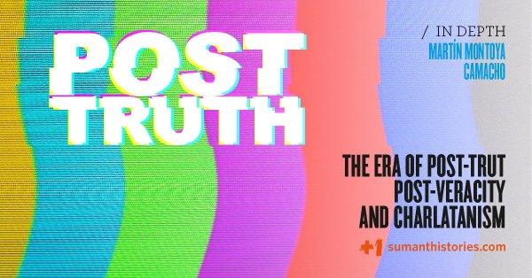 The era of post-truth, post-veracity, ​and charlatanism